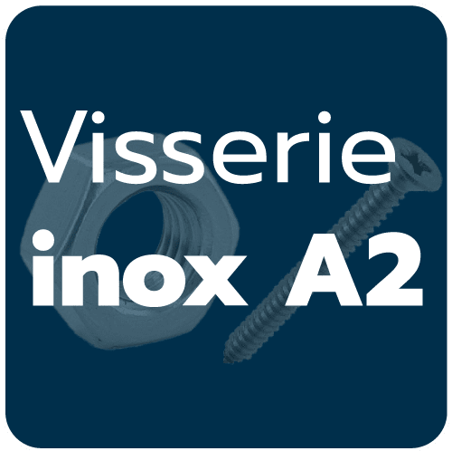 Visserie Inox  A2