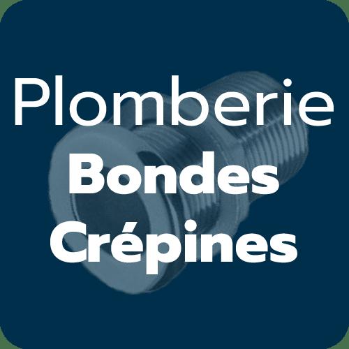 Bondes, crépines