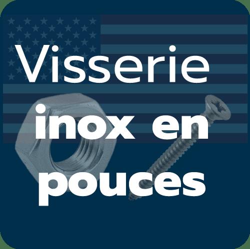 Visserie Inox Américaine en pouces