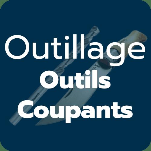 Outils coupants